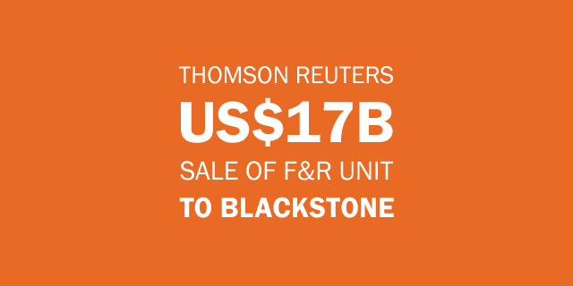Thomson Reuters saled of F&R Unit to Blackstone