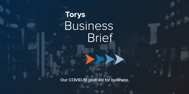 Torys Business Brief: Our COVID-19 podcast for business.