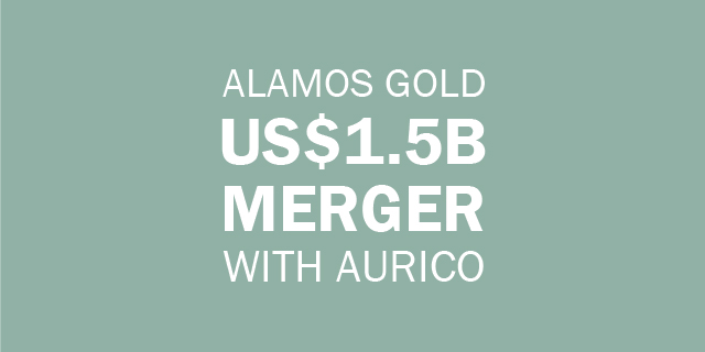 Alamos Gold Merger with Aurico