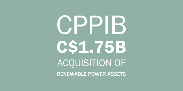 CPPIB Acquisition
