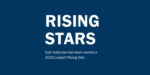Rising Stars: Kyle Kashuba has been named a 2018 Lexpert Rising Star.