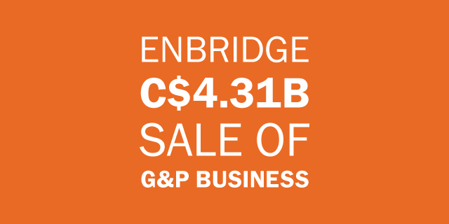 Enbridge Sale of Natural Gas Gathering & Processing Businesses for 4.31 Billion Canadian