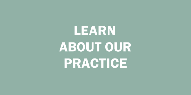 Learn About Our Practice
