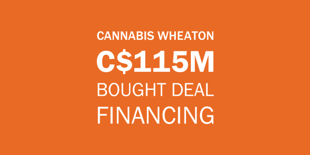 Cannabis Wheaton closes bought deal financing